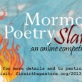 Now that the final performance in the first Mormon Poetry Slam has posted (see the event archive here), it's time to determine the winner of the Audience Choice Award. For your consideration and reviewing pleasure, here are the fourteen entries, […]